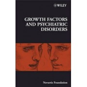 Growth Factors and Psychiatric Disorders by Novartis Foundation
