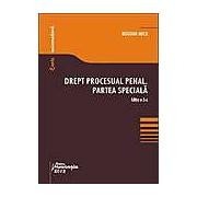 Drept procesual penal. Partea speciala - Editia a 3-a