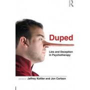 Duped by Jeffrey A. Kottler