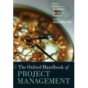 The Oxford Handbook of Project Management by Peter W. G. Morris