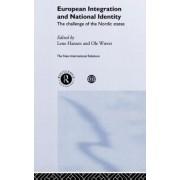 European Integration and National Identity by Lene Hansen