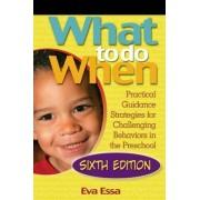 What to Do When by Eva Essa