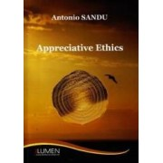 Appreciative ethics - Antonio Sandu
