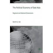 The Political Economy of East Asia by Kevin G. Cai