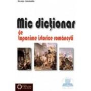 Mic dictionar de toponime istorice romanesti - Nicolae Constantin