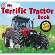 My Terrific Tractor Book! by DK