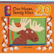 One Moose, Twenty Mice by Clare Beaton