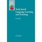 Task-based Language Learning and Teaching by Rod Ellis