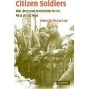 Citizen Soldiers by Helen B. McCartney