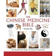 Chinese Medicine Bible by Mnimh Penelope Ody