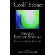 Principiul economiei spirituale - Rudolf Steiner