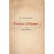 Le Centenaire De Tristesse D'olympio Le Centenaire De Tristesse D'olympio