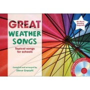The Greats: Great Weather Songs: Topical Songs for Schools by Steve Grocott