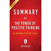 Summary of the Power of Positive Thinking by Instaread Summaries
