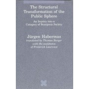The Structural Transformation of the Public Sphere by J