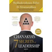 Chanakya's 7 Secrets of Leadership by Radhakrishnan Pillai