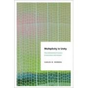 Multiplicity in Unity by Carlos M. Herrera