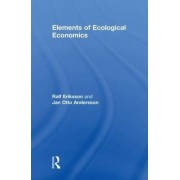 Elements of Ecological Economics by Jan Otto Andersson