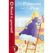The Princess and the Pea - Read it Yourself with Ladybird by Ladybird