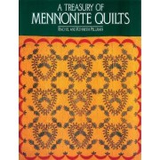 Treasury of Mennonite Quilts by Rachel T Pellman