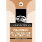DIMENSIUNI ALE PSIHOLOGIEI IN LITERATURA.