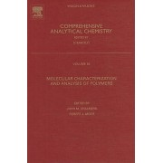 Molecular Characterization and Analysis of Polymers by John M. Chalmers
