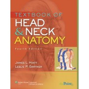 Textbook of Head and Neck Anatomy by James L. Hiatt