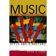 Music of the Twentieth Century by Bryan R. Simms