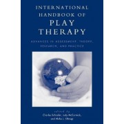 International Handbook of Play Therapy by Charles Schaefer