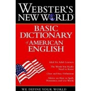 Webster's New Worldo Basic Dictionary of American English by Staff of Webster's New World Dictionary