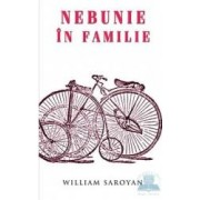 Nebunie in familie - William Saroyan