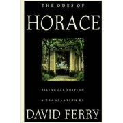 The Odes of Horace by David Ferry