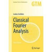 Classical Fourier Analysis 2014 by Loukas Grafakos