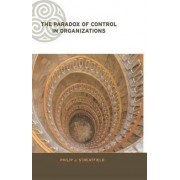 The Paradox of Control in Organizations by Philip Streatfield