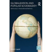 Globalization and Popular Sovereignty by Adam Lupel