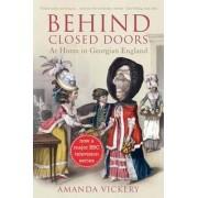 Behind Closed Doors by Amanda Vickery