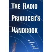 The Radio Producer's Handbook by Rick Kaempfer