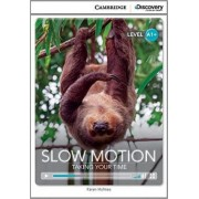 Slow Motion: Taking Your Time High Beginning Book with Online Access by Karen Holmes