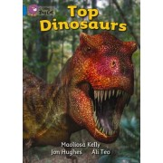 Collins Big Cat: Top Dinosaurs: Band 04/Blue by Ali Teo