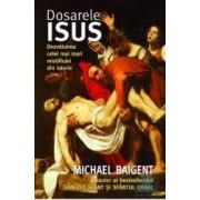 Dosarele Isus - Michael Baigent