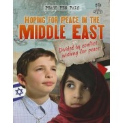 Hoping for Peace in the Middle East by Angela Royston