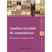 Analiza Textelor De Comunicare - Dominique Maingueneau