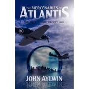 The Mercenaries of Atlantis by John Aylwin