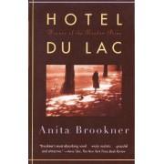 Hotel Du Lac by Anita Brookner