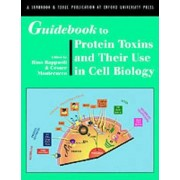 Guidebook to Protein Toxins and Their Use in Cell Biology by Rino Rappuoli