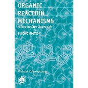 Organic Reaction Mechanisms by Michael Edenborough