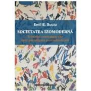Societatea Izomoderna - Emil E. Suciu