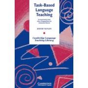 Task-Based Language Teaching by David Nunan