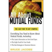 All About Mutual Funds by Bruce Jacobs