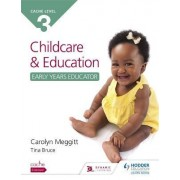 Cache Level 3 Child Care and Education (Early Years Educator) by Carolyn Meggitt
